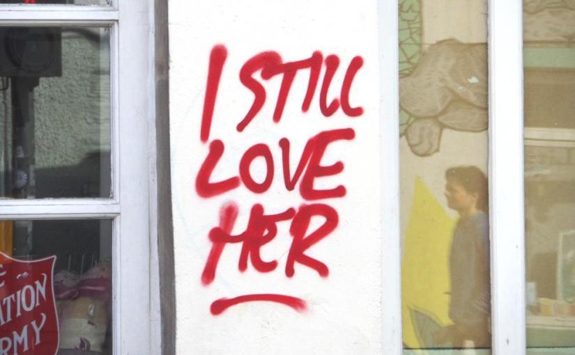 I still love her, graffiti, haiku